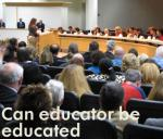 Can educators be educated about how to educate